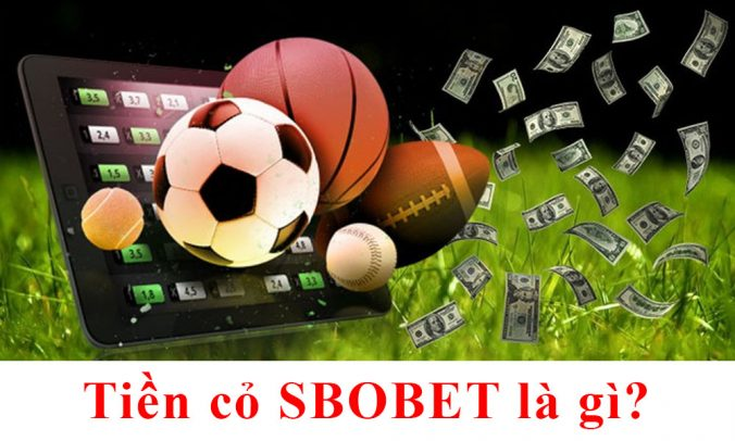 Tiền cỏ SBOBET là gì?