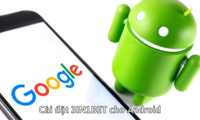 Cài đặt 3IN1BET cho Android